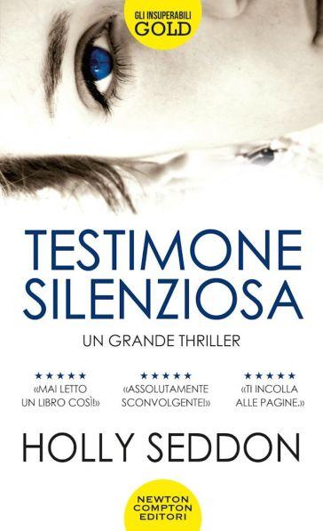 Testimone silenziosa - Holly Seddon | Thecosgala.com