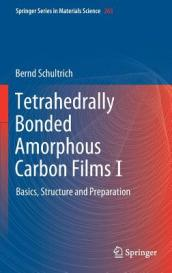 Tetrahedrally Bonded Amorphous Carbon Films I