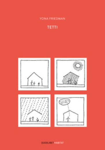 Tetti. Ediz. illustrata - Yona Friedman |