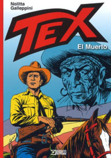 Tex. El Muerto - Guido Nolitta |