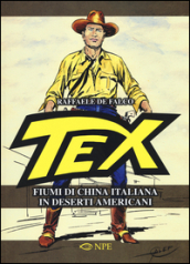 Tex. Fiumi di china italiana in deserti americani