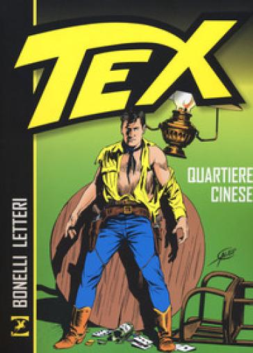 Tex. Quartiere cinese - Gianluigi Bonelli |