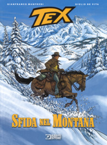 Tex. Sfida nel Montana - Gianfranco Manfredi pdf epub