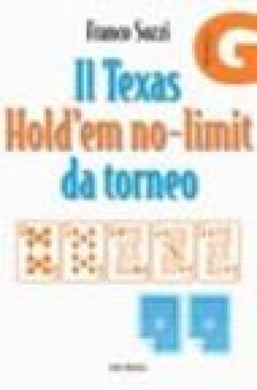 Il Texas Hold'em no-limit da torneo
