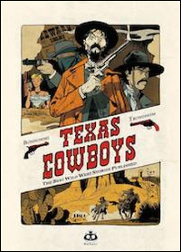 Texas cowboys - Lewis Trondheim |