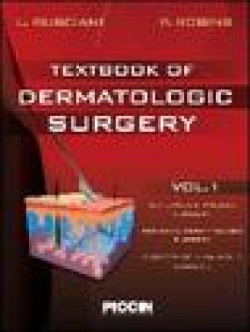 Textbook of dermatologic surgery. 1.