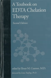 A Textbook on EDTA Chelation Therapy
