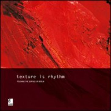 Texture is rythm