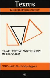 Textus. English studies in Italy (2012). 2.Travel writing and the shape of the world