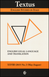 Textus. English studies in Italy (2015). 2.English legal language and translation