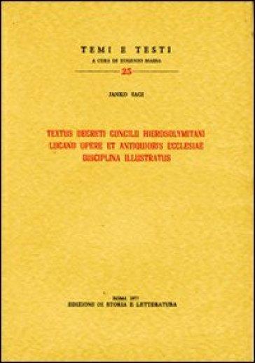 Textus decreti Concilii Hierosolymitani Lucano opere et antiquioris Ecclesiae disciplina illustratus - Janko Sagi  