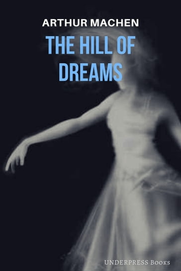 Th Hill of Dreams
