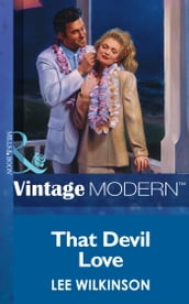 That Devil Love (Mills & Boon Modern)