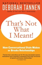 That s Not What I Meant!: How Conversational Style Makes or Breaks Relationships