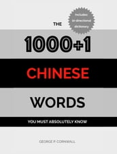 The 1000+1 Chinese Words you must absolutely know