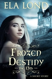 The 13th: Frozen Destiny