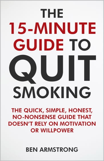 The 15-Minute Guide to Quit Smoking