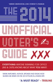 The 2014 Unofficial Voter s Guide
