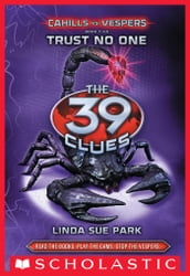 The 39 Clues: Cahills vs. Vespers Book 5: Trust No One