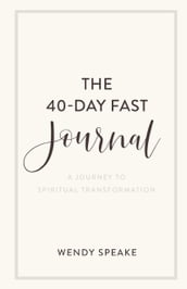 The 40-Day Fast Journal