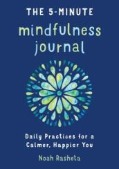 The 5-Minute Mindfulness Journal