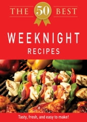 The 50 Best Weeknight Recipes