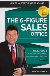 The 6-Figure Sales Office
