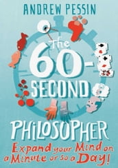 The 60-second Philosopher
