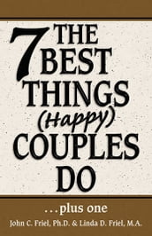 The 7 Best Things Happy Couples Do...plus one