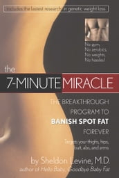 The 7-Minute Miracle