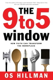 The 9 to 5 Window