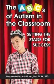 The ABCs of Autism in the Classroom