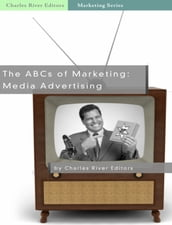 The ABCs of Marketing: Media Advertising
