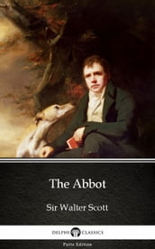The Abbot by Sir Walter Scott (Illustrated)
