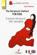 The Abramovic method for kids-Il metodo Abramovic per bambini. Ediz. multilingue