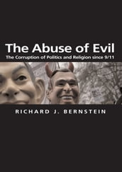 The Abuse of Evil