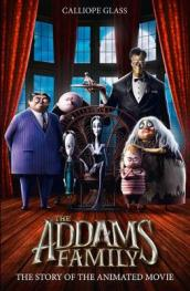 The Addams Family: The Story of the Movie