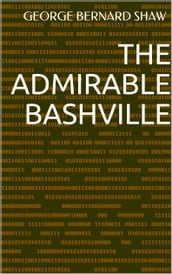 The Admirable Bashville