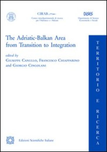 The Adriatic Balkan area from transition to integration