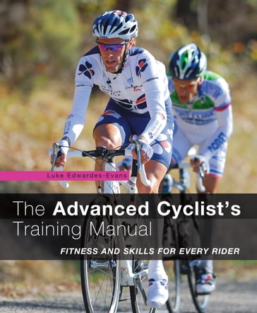 The Advanced Cyclist's Training Manual