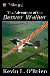 The Adventure of the Denver Walker