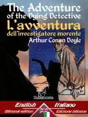 The Adventure of the Dying Detective - L avventura dell investigatore morente