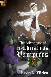 The Adventure of the Christmas Vampires