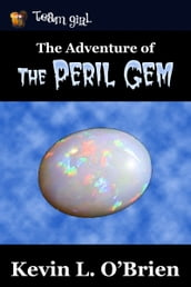 The Adventure of the Peril Gem