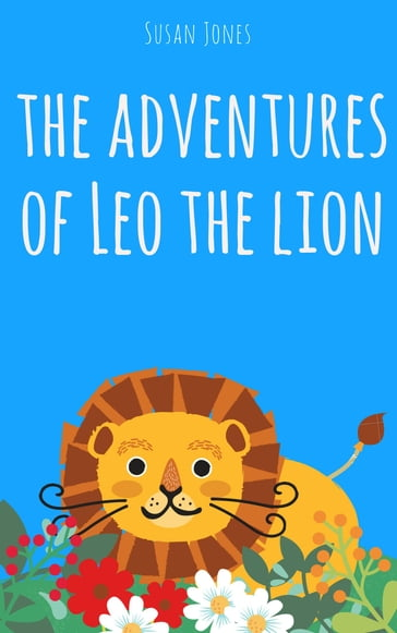 The Adventures of Leo the Lion