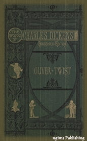 The Adventures of Oliver Twist (Illustrated + Audiobook Download Link + Active TOC)