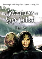 The Adventures of Sage Goliad