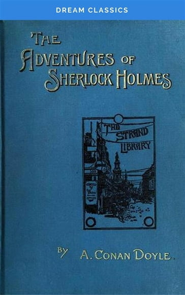 The Adventures of Sherlock Holmes (Dream Classics)