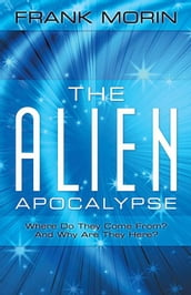 The Alien Apocalypse