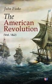 The American Revolution (Vol. 1&2)